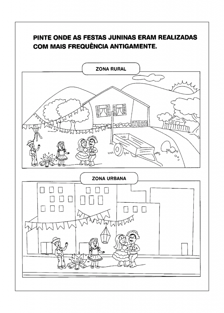 CONFIRA ATIVIDADE DE COLORIR SOBRE ZONA RURAL E ZONA URBANA, festa junina.