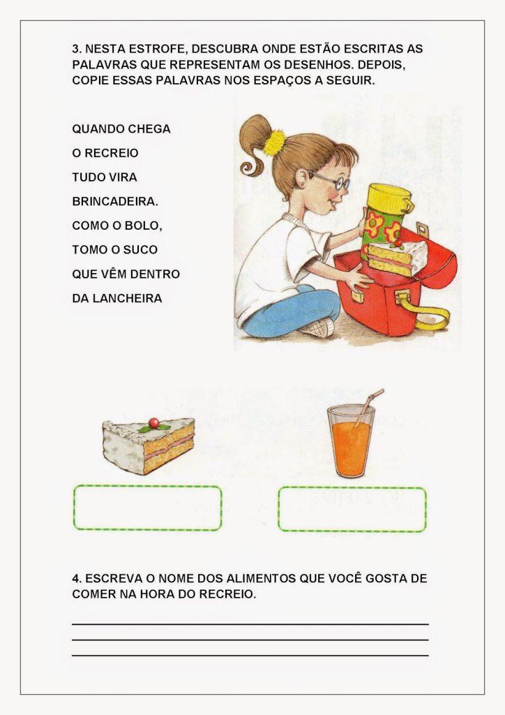 Atividades de Português para Alfabetização - Leitura 5. Acompanhe a leitura da última estrofe, apontando as palavras que estão sendo lidas. Depois, faça o que se pede.