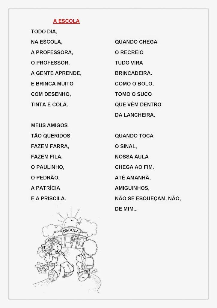 Atividades para Alfabetização para Imprimir - Poema A Escola  A Escola Todo dia, Na escola, A professora, O professor. A gente aprende, E brinca muito