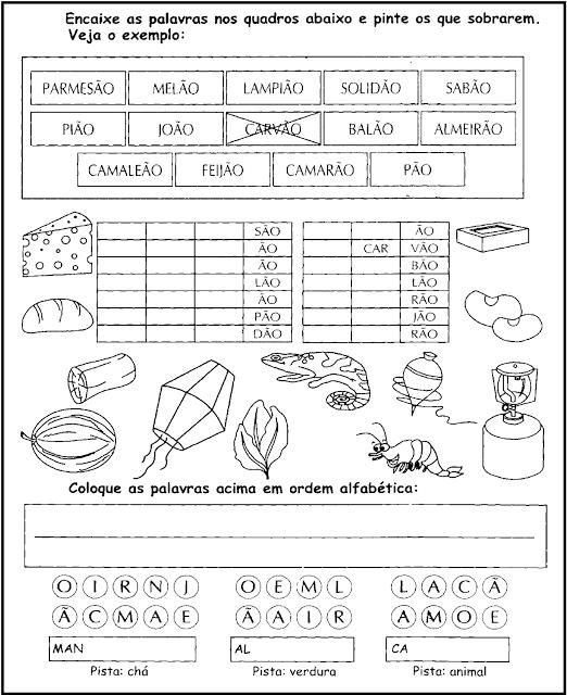 Atividades com Palavras Terminadas em ÃO Colocar em ordem alfabética e descobrir palavras terminadas em ÃO.