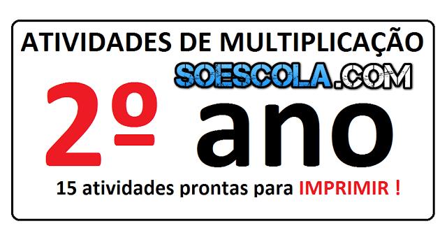 Atividades de multiplicação 2° ano