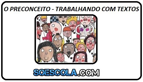 EJA TEXTOS, VÍDEO E TIRINHA DO ARMANDINHO PARA TRABALHAR O PRECONCEITO E RACISMO COM TEXTOS NO 5º ANO DO ENSINO FUNDAMENTAL 1.
