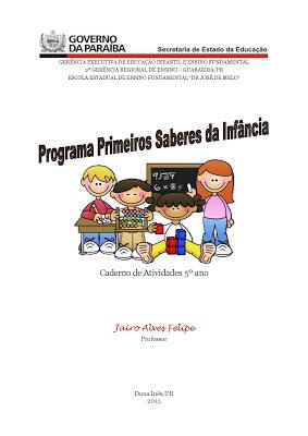 Caderno de Atividades com habilidades primeiros saberes da infância para alunos do 5° ano
