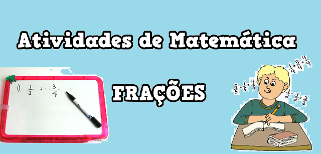 Atividades de Matemática - Frações