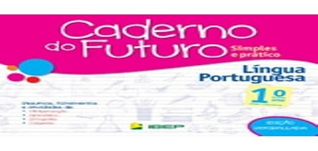 BAIXE EM PDF - CADERNO DO FUTURO 2° ANO – LÍNGUA-PORTUGUESA