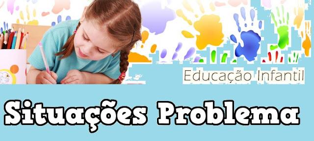 Situações problema para a Educação Infantil