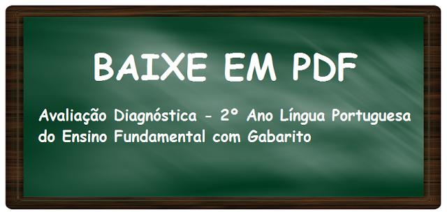 Avaliação Diagnóstica - 2º Ano Língua Portuguesa do Ensino Fundamental com Gabarito