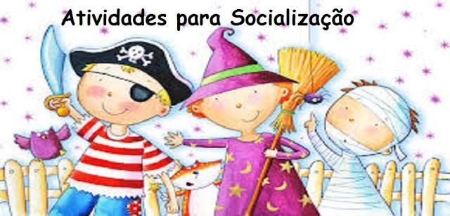 Atividades para Socialização