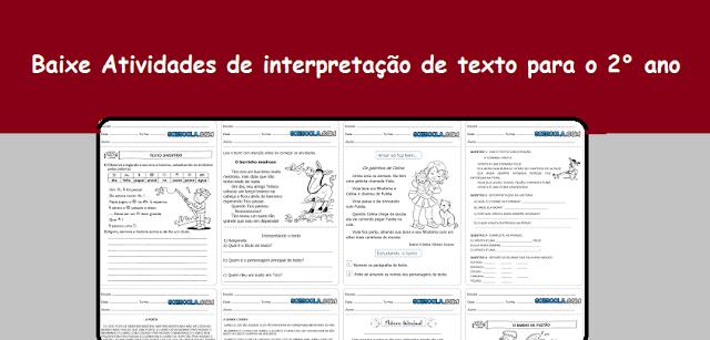 Baixe Atividades de interpretação de texto para o 2° ano