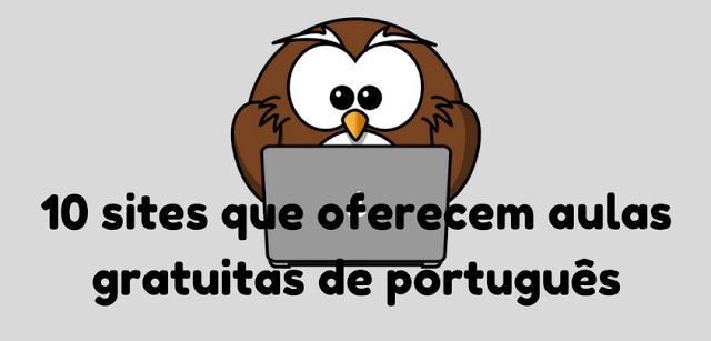 Vários sites que oferecem aulas gratuitas de português