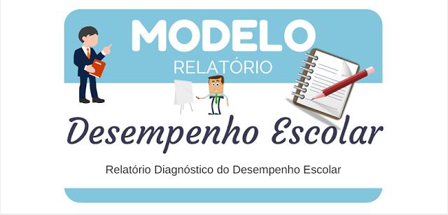 MODELO DE RELATÓRIO DE AVALIAÇÃO DO DESEMPENHO ESCOLAR