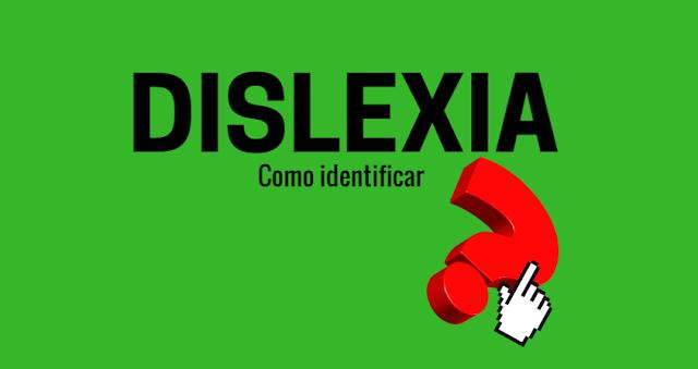Como identificar a dislexia