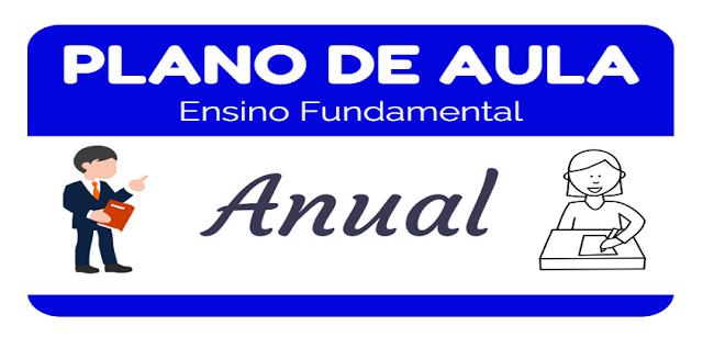 Planejamento anual para 1º Ano do Ensino Fundamental