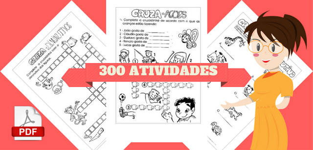 Apostila em PDF - 300 Atividades de Alfabetização