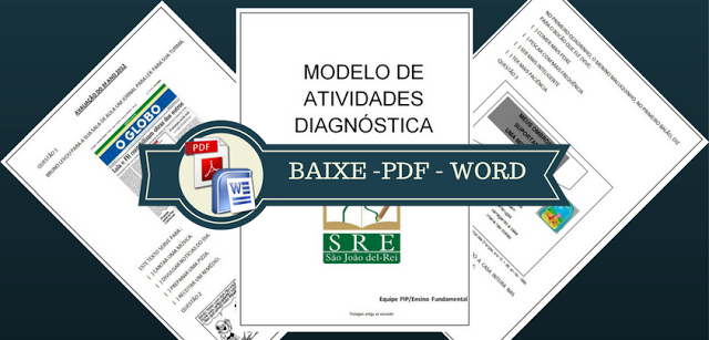 Confira Modelo de atividades diagnósticas para terceiro ano do Ensino Fundamental para baixar em WORD e PDF.