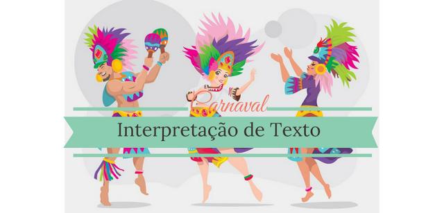 Atividades Interpretação de texto sobre o carnaval