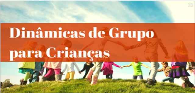Dinâmicas de Grupo para Crianças