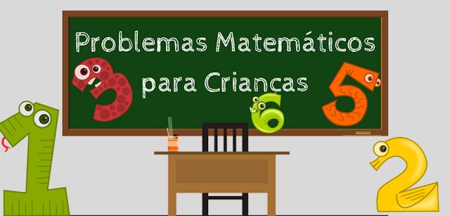 Problemas Matemáticos para Crianças