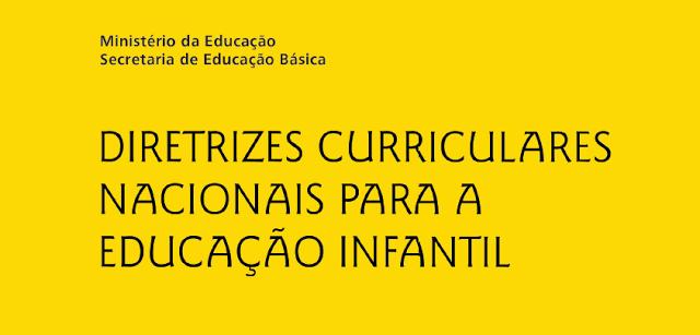Diretrizes Curriculares para a Educação Infantil