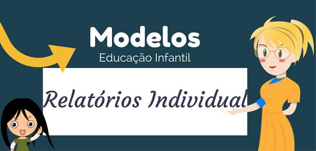 Modelos de Relatórios Individual de Aluno - Educação Infantil