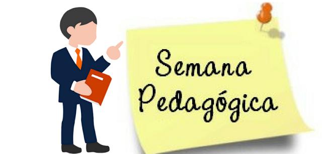 Semana Pedagógica - Pautas. temas e dicas