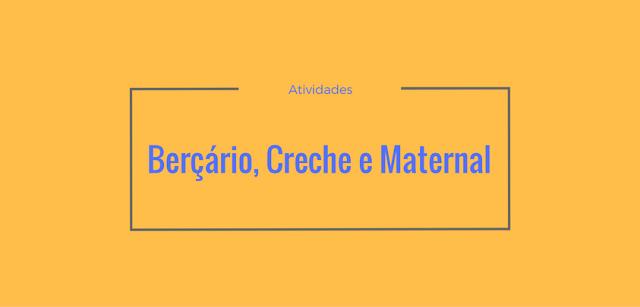 20 atividades para maternal, creche e berçário