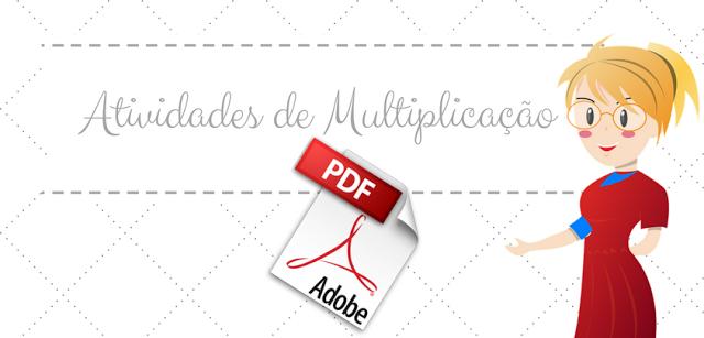 Baixe em PDF - 37 Atividades de Multiplicação
