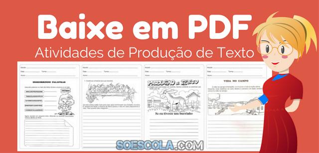 Baixe Atividades de produção de texto em PDF
