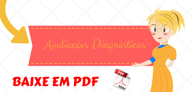 Avaliações Diagnóstica - 1º ao 5º ano - Português e Matemática