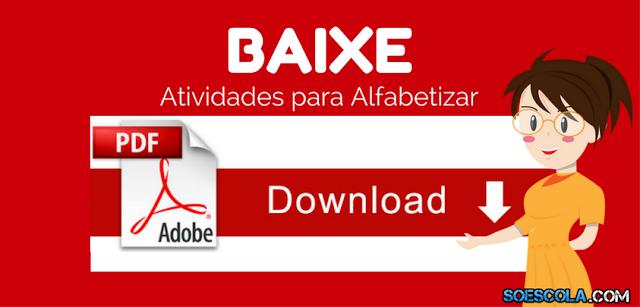 BAIXE 20 ATIVIDADES PARA ALFABETIZAR