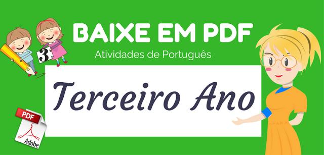 Baixe Atividades de português 3° ano