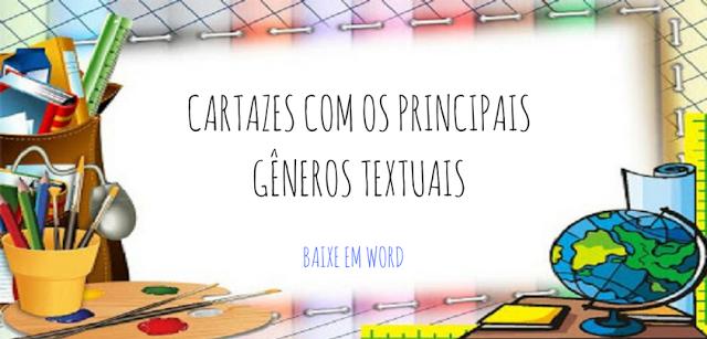 CARTAZES COM OS PRINCIPAIS GÊNEROS TEXTUAIS