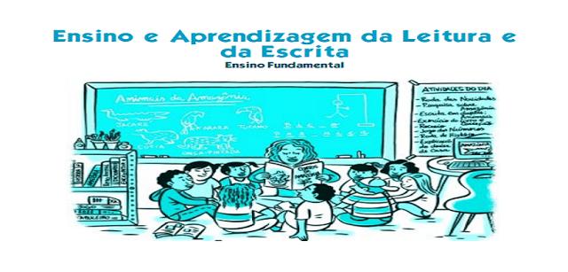 Ensino e Aprendizagem da Leitura e da Escrita