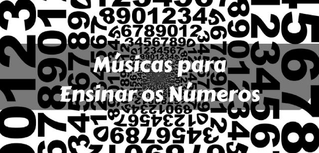 Músicas para Ensinar os Números