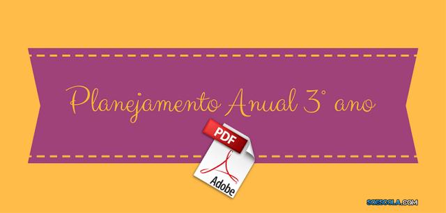 Planejamento Anual 3° ano do ensino fundamental em PDF