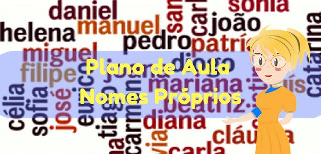 Plano de Aula: Nomes Próprios