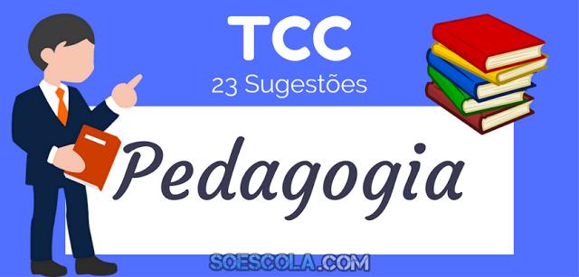 23 Temas para seu TCC de Pedagogia