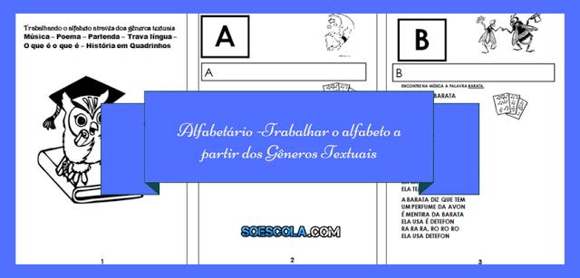 Alfabetário -Trabalhar o alfabeto a partir dos Gêneros Textuais