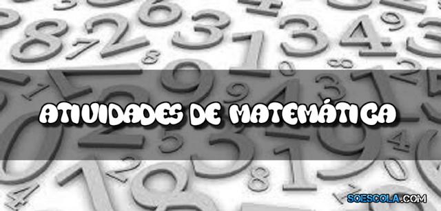 Atividades de Matemática - 5º Ano