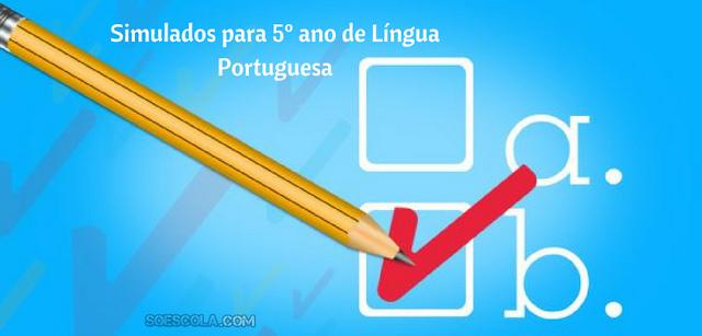 Simulados para 5º ano de Língua Portuguesa