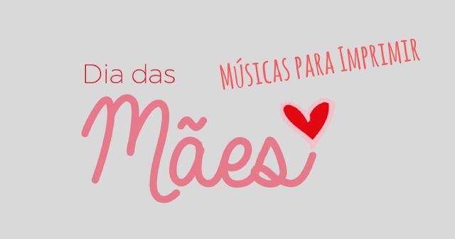Letras de músicas para o Dia da Mães