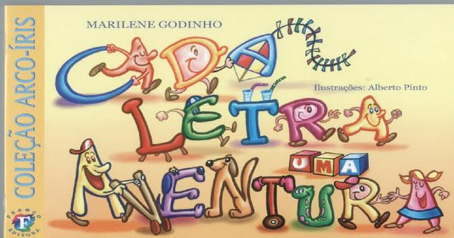 Alfabeto: Historinha para imprimir cada letra uma aventura