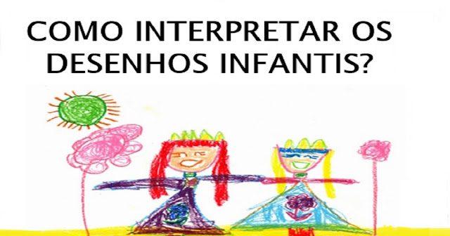 Dicas De Como Interpretar Os Desenhos Infantis So Escola