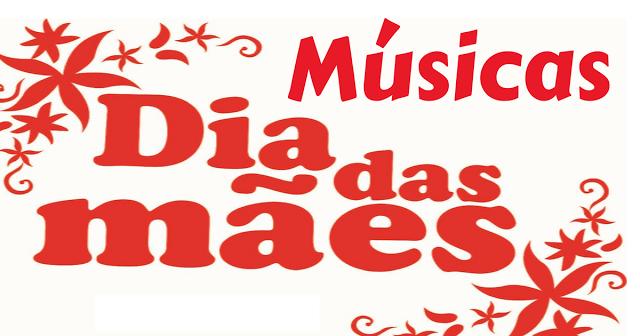 O Dia das Mães está chegando e nesta postagem trago para vocês 42 sugestões de músicas para o Dia das Mães.