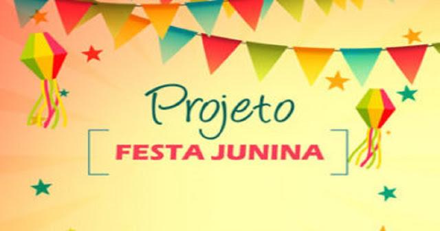Nesta postagem trago para vocês três projetos prontos para trabalhar Festa Junina.