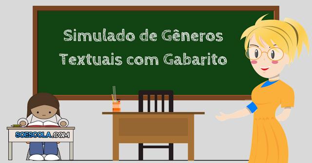 Confira nesta postagem um Simulado de Gêneros Textuais com Gabarito, pronto para imprimir,  indicado para alunos do 2º ao 5º ano.
