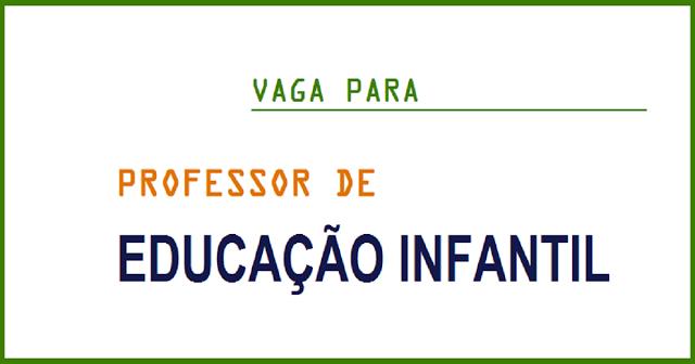 Centro de Educação Infantil contrata Professor - Educação Infantil