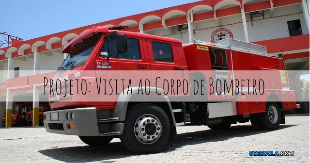 Projeto: Visita ao Corpo de Bombeiro