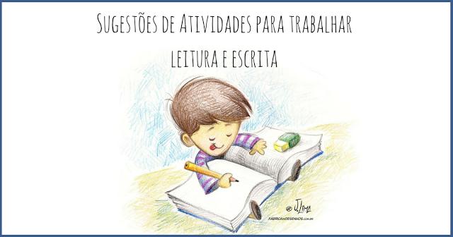 Sugestões de Atividades para trabalhar leitura e escrita com alunos do Ensino Fundamenta, em apostila em PDF.
