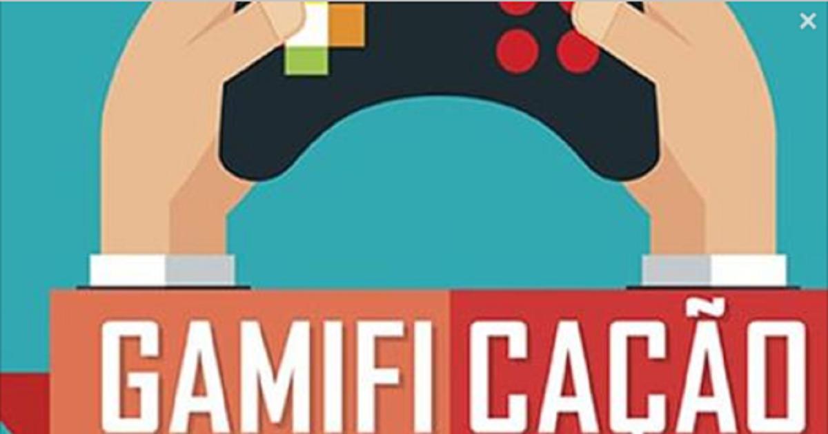 Gamificação: Como usar jogos eletrônicos na educação